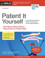 Patent It Yourself : Your Step-by-Step Guide to Filing at the U.S. Patent Office - David Pressman