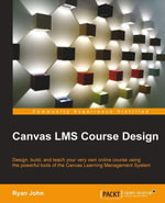 Canvas LMS Course Design - John Ryan