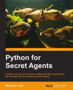 Python for Secret Agents - Lott Steven F.