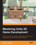Mastering Unity 2D Game Development - Jackson Simon