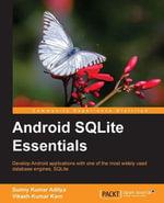 Android SQLite Essentials - Aditya Sunny Kumar