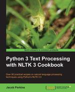 Python 3 Text Processing with NLTK 3 Cookbook - Perkins Jacob