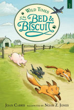 Wild Times at the Bed and Biscuit - Joan Carris