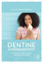Dentine Hypersensitivity : Developing a Person-centred Approach to Oral Health - Peter Glenn Robinson