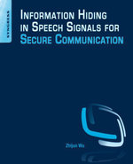 Information Hiding in Speech Signals for Secure Communication - Zhijun Wu