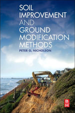 Soil Improvement and Ground Modification Methods - Peter G. Nicholson