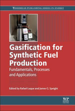 Gasification for Synthetic Fuel Production : Fundamentals, Processes and Applications