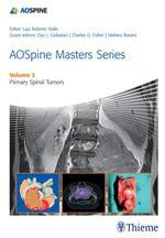AOSpine Masters Series Volume 2 : Primary Tumors - Luiz Roberto Gomes Vialle