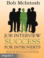 Job Interview Success for Introverts - Bob McIntosh