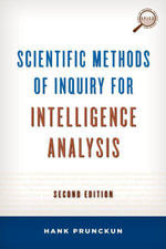 Scientific Methods of Inquiry for Intelligence Analysis - Hank Prunckun