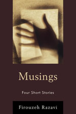 Musings - Firouzeh Razavi
