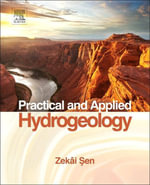 Practical and Applied Hydrogeology - Zekâi| Sen