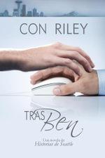 Tras Ben - Con Riley