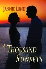 A Thousand Sunsets - Jannie Lund