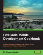 LiveCode Mobile Development Cookbook - Lavieri Edward