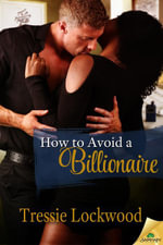 How to Avoid a Billionaire - Tressie Lockwood