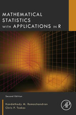 Mathematical Statistics with Applications in R - K.M. Ramachandran