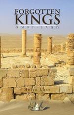 Forgotten Kings : Omri-Land - Helen Cass