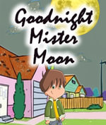 Goodnight Mister Moon - Speedy Publishing