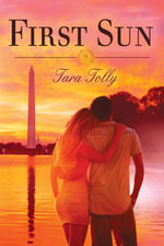 First Sun (First Sun, #1) - Tara Tolly