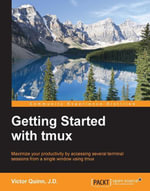 Getting Started with tmux - Victor Quinn