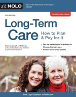 Long-Term Care : How to Plan & Pay for It - Joseph Matthews