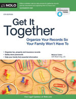 Get It Together : Organize Your Records So Your Family Won't Have To - Melanie Cullen