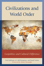 Civilizations and World Order : Geopolitics and Cultural Difference