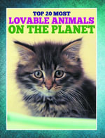 Top 20 Most Lovable Animals On The Planet - Speedy Publishing