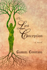 The Last Conception - Gabriel Constans