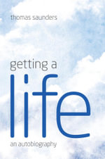 Getting A Life - Thomas Saunders