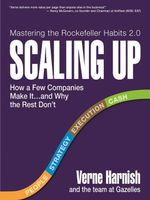 Scaling Up : How to Build a Meaningful Business...and Enjoy the Ride - Verne Harnish