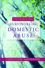 Counselling Survivors of Domestic Abuse - Chrissie Sanderson