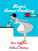 Mom's Home-Cooking - William Maltese