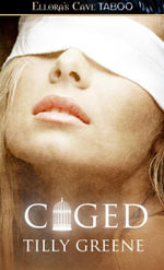 Caged - Tilly Greene