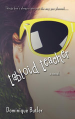 Tabloid Teacher - Dominique Butler