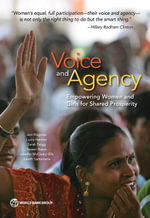 Voice and Agency : Empowering Women and Girls for Shared Prosperity - Jeni Klugman