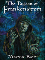 The Passion of Frankenstein : A Sequel to Mary Shelley's