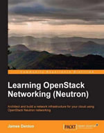 Learning OpenStack Networking (Neutron) - Denton James