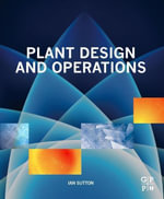 Plant Design and Operations - Ian Sutton