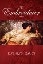 The Embroiderer - Kathryn Gauci