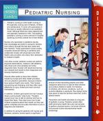 Pediatric Nursing (Speedy Study Guides) - Speedy Publishing