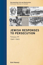 Jewish Responses to Persecution : 1942-1943 - Emil Kerenji