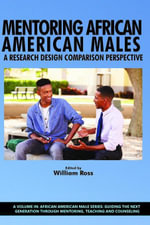 Mentoring African American Males : A Research Design Comparison Perspective