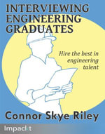 Interviewing Engineering Graduates - Connor Skye Riley