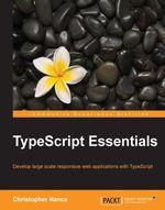 TypeScript Essentials - Nance   Christopher