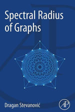 Spectral Radius of Graphs - Dragan Stevanovic