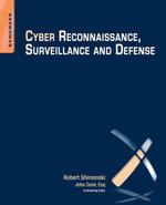 Cyber Reconnaissance, Surveillance and Defense - Robert Shimonski