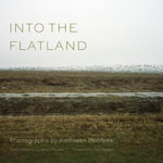 Into the Flatland - Kathleen Robbins