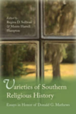 Varieties of Southern Religious History : Essays in Honor of Donald G. Mathews